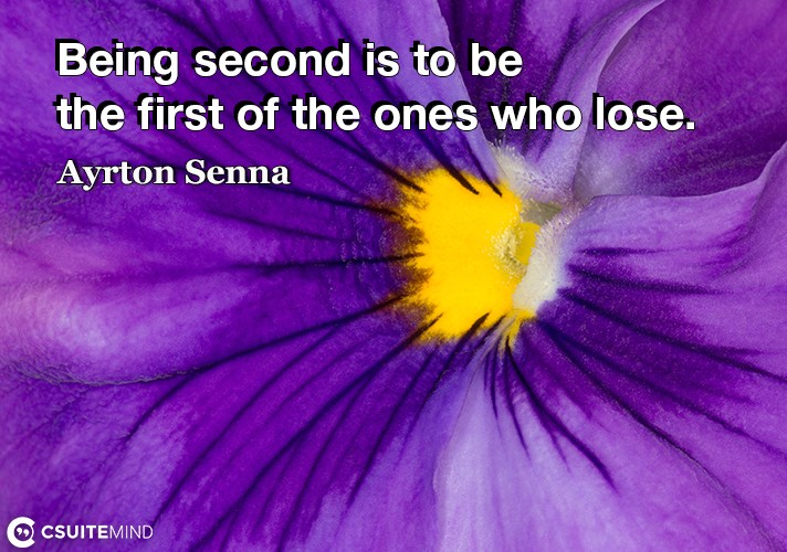 being-second-is-to-be-the-first-of-the-ones-who-lose