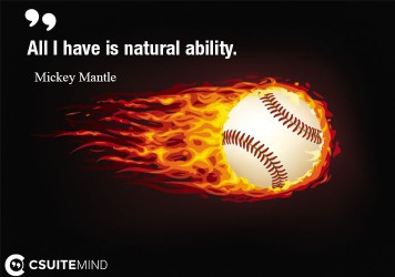 all-i-have-is-natural-ability