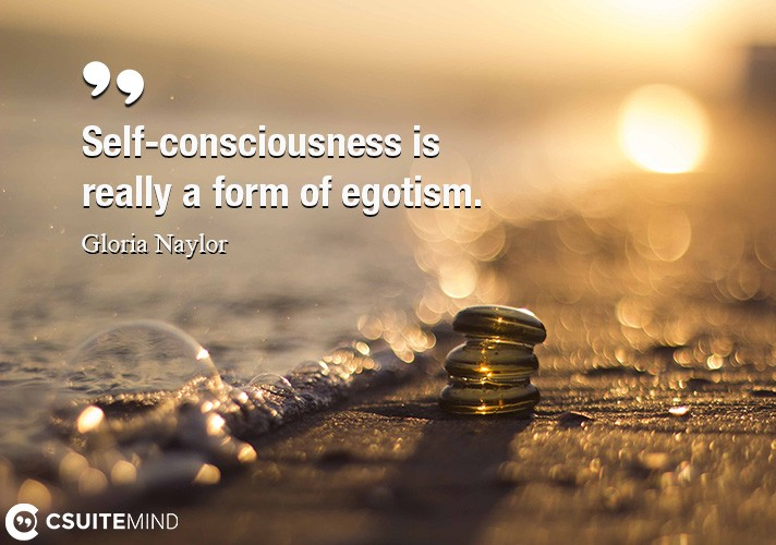 self-consciousness-is-really-a-form-of-egotism
