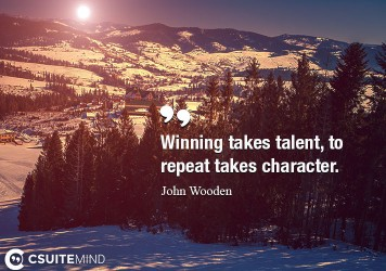 winning-takes-talent-to-repeat-takes-character