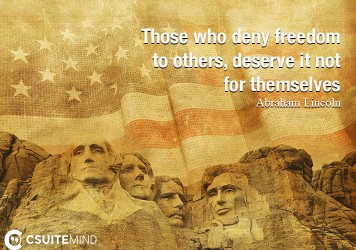 Those who deny freedom 