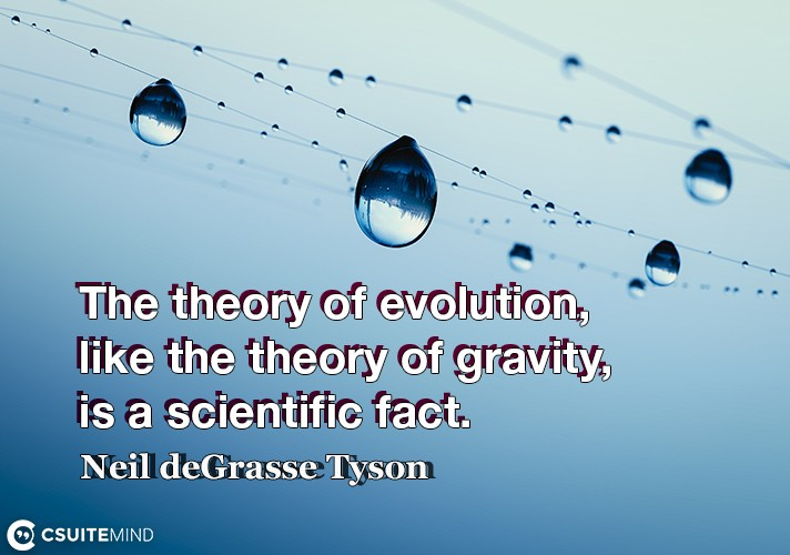 the-theory-of-evolution-like-the-theory-of-gravity-is-a-sc