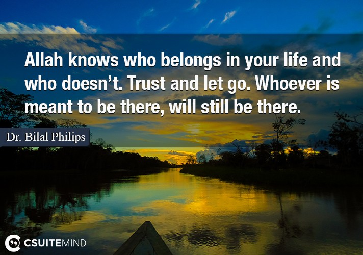 allah-knows-who-belongs-in-your-life-and-who-doesnt-trust