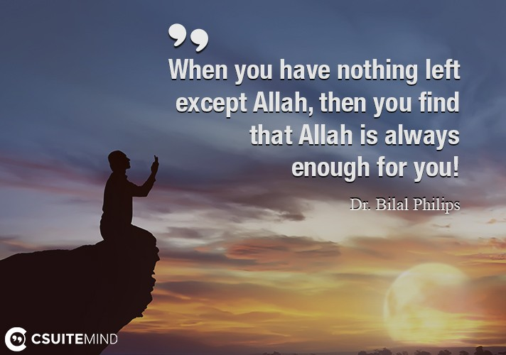when-you-have-nothing-leftexcept-allah-then-you-findthat-a