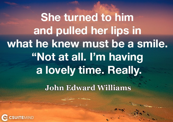 she-turned-to-him-and-pulled-her-lips-in-what-he-knew-must-b