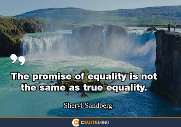 The promise of equality is not the same as true equality.