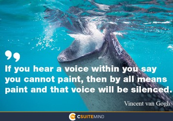 if-you-hear-a-voice-within-you-say-you-cannot-paint-then-b