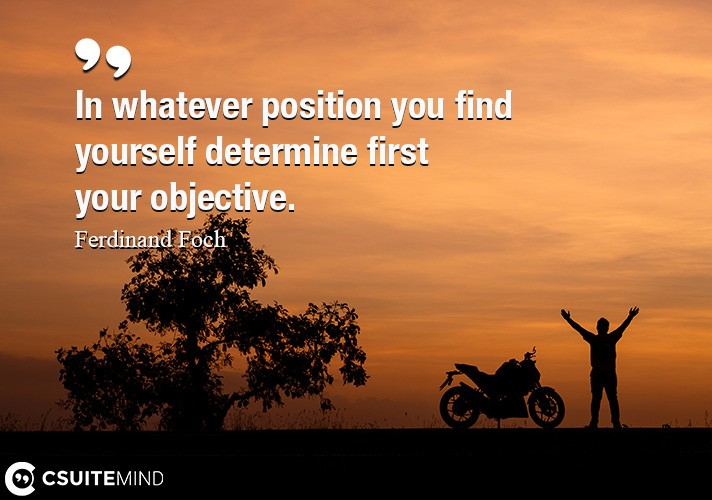 in-whatever-position-you-find-yourself-determine-first-your