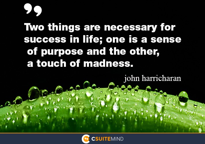 two-things-are-necessary-for-success-in-life-one-is-a-sense
