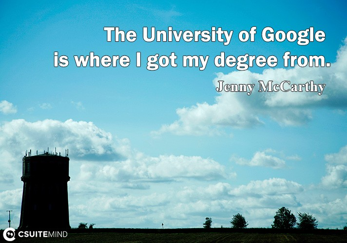 the-univeritu-of-google-i-where-i-got-mu-degree-from