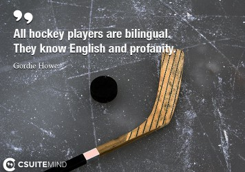 all-hockey-players-are-bilingual-they-know-english-and-prof