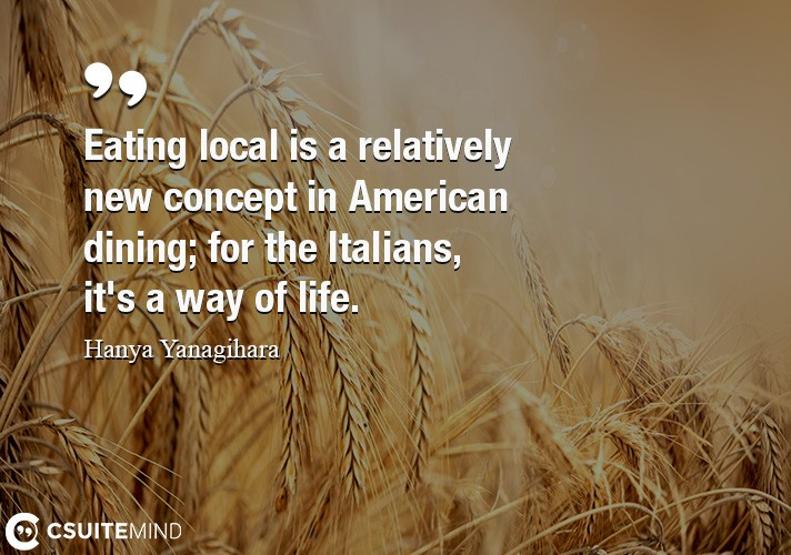 Eating local is a relatively new concept in American dining; for the Italians, it's a way of life.