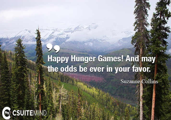 happy-hunger-games-and-may-the-odds-be-ever-in-your-favor