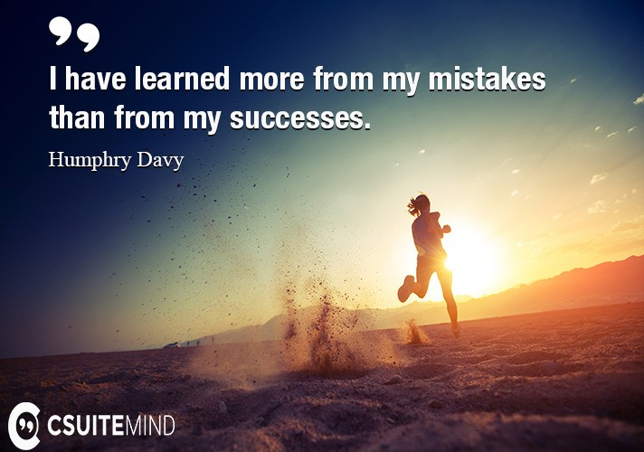 i-have-learned-more-from-my-mistakes-than-from-my-successes