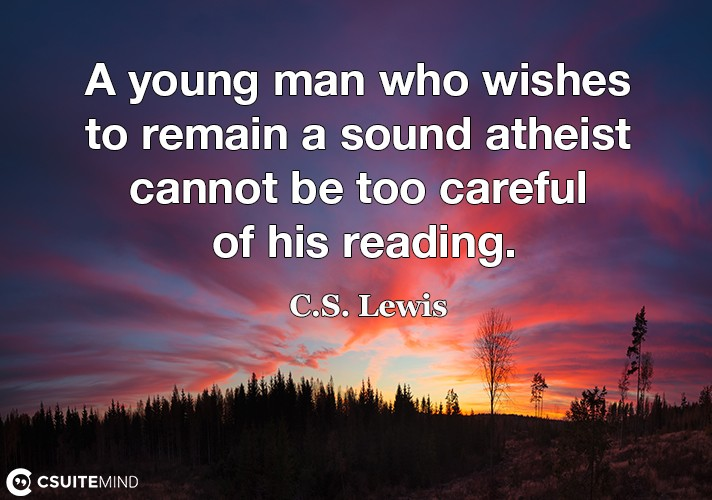 a-young-man-who-wishes-to-remain-a-sound-atheist-cannot-be-t