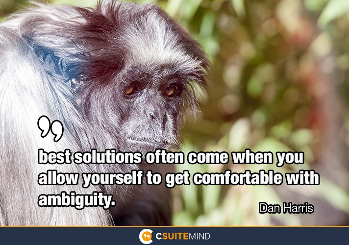 best-solutions-often-come-when-you-allow-yourself-to-get-com